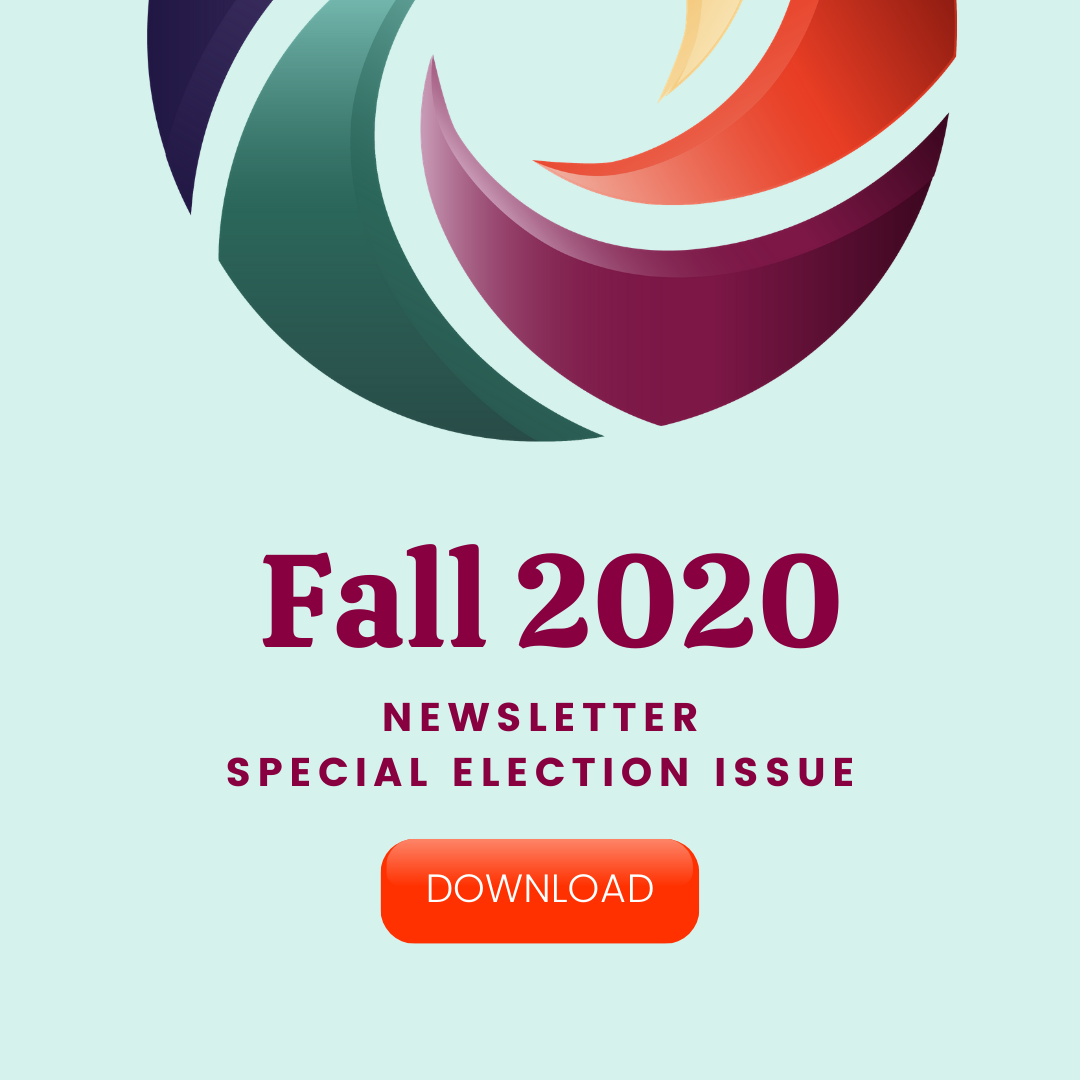 Fall 2020 Newsletter: Election Edition